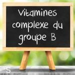 Vitamines complexe du groupe B